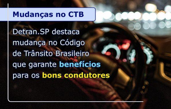 DETRAN.SP DESTACA MUDANÇA NO CTB QUE GARANTE BENEFÍCIOS PARA OS BONS CONDUTORES
